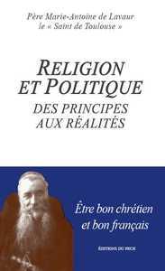 RELIGIONS ET POLITIQUE DES PRINCIPES AUX REALITES