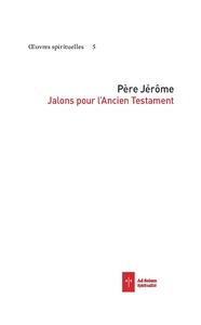 JALONS POUR L'ANCIEN TESTAMENT