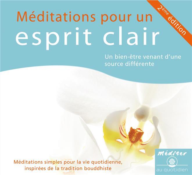 MEDITATIONS POUR UN ESPRIT CLAIR
