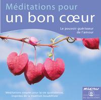 MEDITATIONS POUR UN BON COEUR