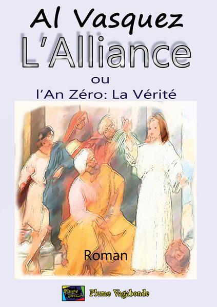 L ALLIANCE OU L AN 0 : LA VERITE