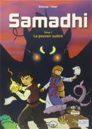 SAMADHI T1  LE POUVOIR OUBLIE