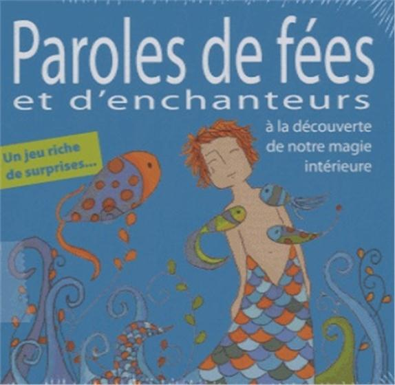 PAROLES DE FEES ET D'ENCHANTEURS - LE JEU