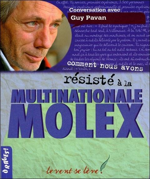 COMMENT NOUS AVONS RESISTE A LA MULTINATIONALE MOLEX