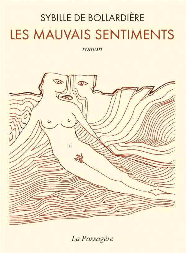 LES MAUVAIS SENTIMENTS