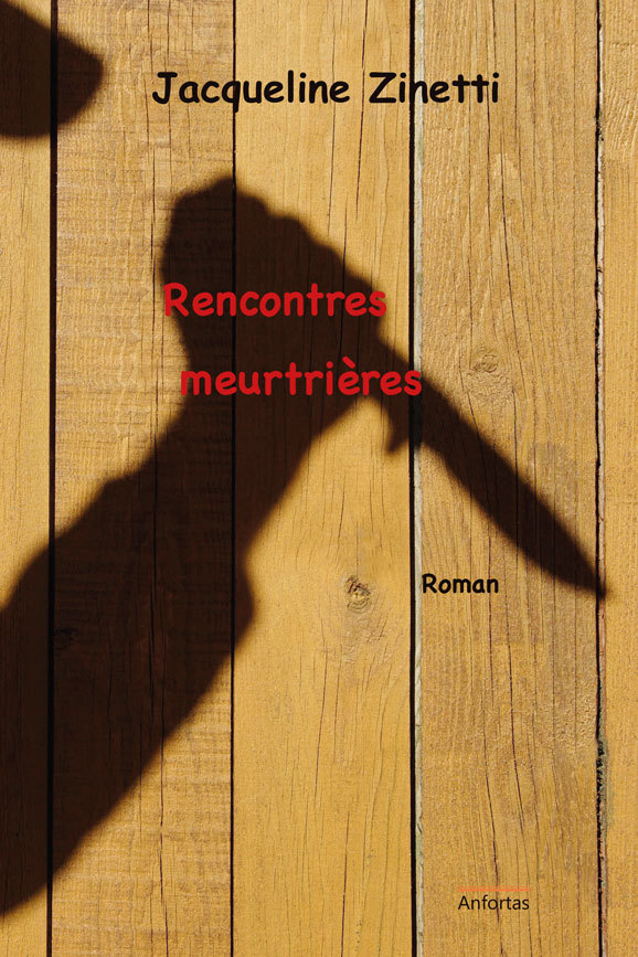RENCONTRES MEURTRIERES