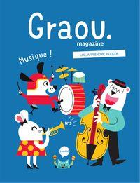 MAGAZINE GRAOU N 3 - MUSIQUE !