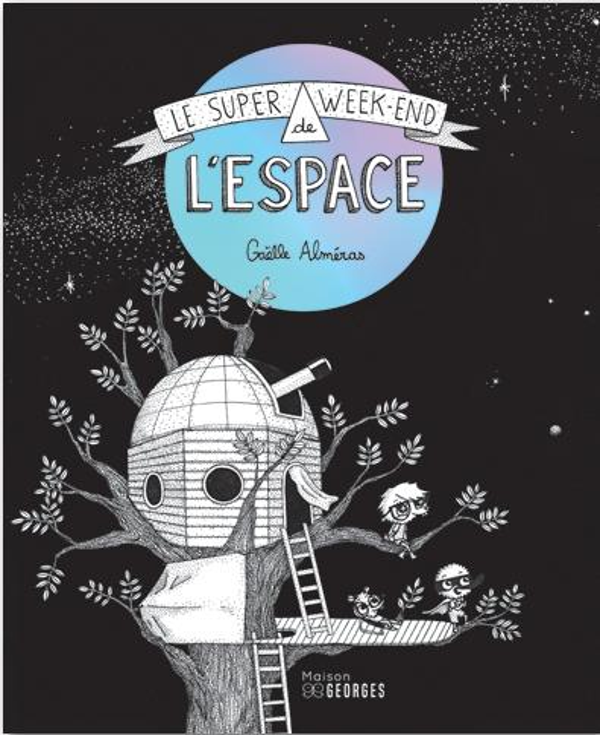 SUPER WEEK-END DE L'ESPACE (LE)