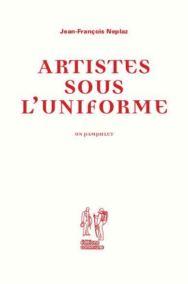 ARTISTES SOUS L'UNIFORME