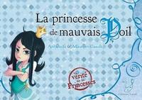 LA PRINCESSE DE MAUVAIS POIL