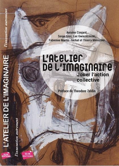 L'ATELIER DE L'IMAGINAIRE - JOUER L'ACTION COLLECTIVE