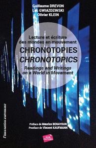 CHRONOTOPIES - LECTURE ET ECRITURE DES MONDES EN MOUVEMENT