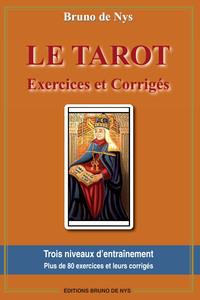 LE TAROT - EXERCICES ET CORRIGES