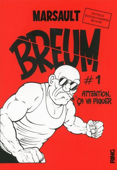 BREUM - TOME 1 ATTENTION CA VA PIQUER - NOUVELLE EDITION AUGMENTEE - 01