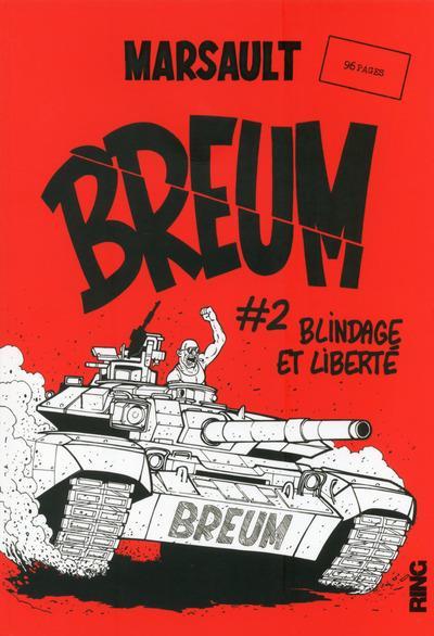 BREUM - TOME 2 BLINDAGE ET LIBERTE - VOLUME 02