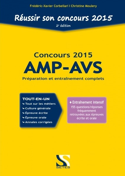 REUSSIR SON CONCOURS AMP-AVS 2015