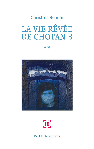 LA VIE REVEE DE CHOTAN B