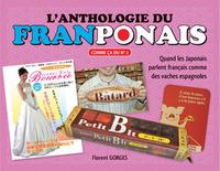 L'ANTHOLOGIE DU FRANPONAIS - TOME 1