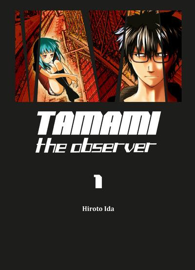 TAMAMI THE OBSERVER - TOME 1 - VOL01