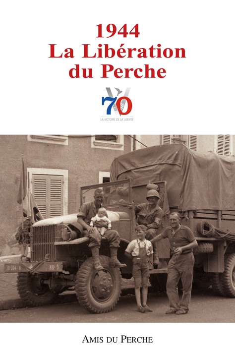 1944 LA LIBERATION DU PERCHE