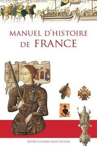 MANUEL D'HISTOIRE DE FRANCE (NOUVELLE EDITION)
