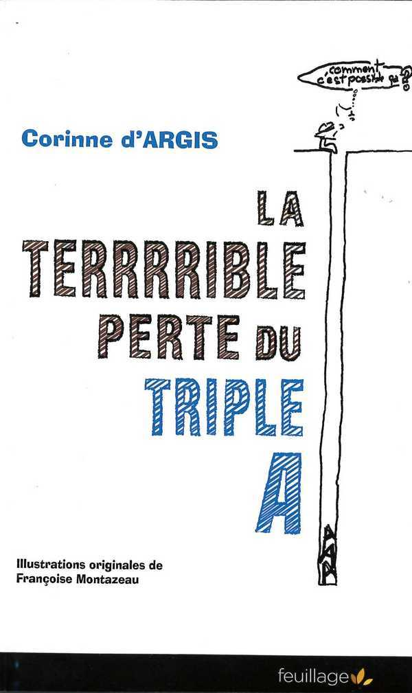 LA TERRRRIBLE PERTE DU TRIPLE A