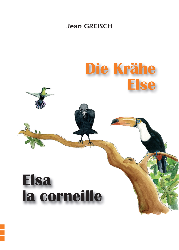 ELSA LA CORNEILLE / DIE KRAHE ELSE