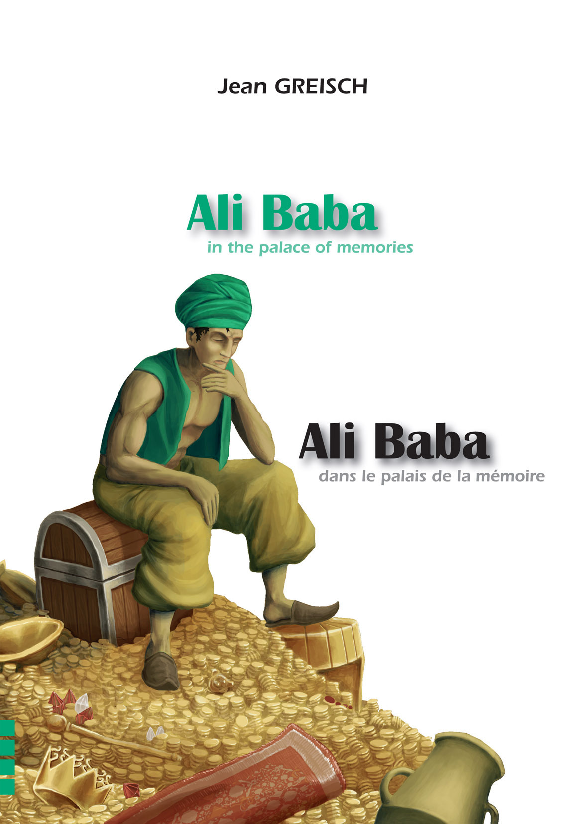 ALI BABA DANS LE PALAIS DE LA MEMOIRE / ALI BABA IN THE PALACE OF MEMORIES