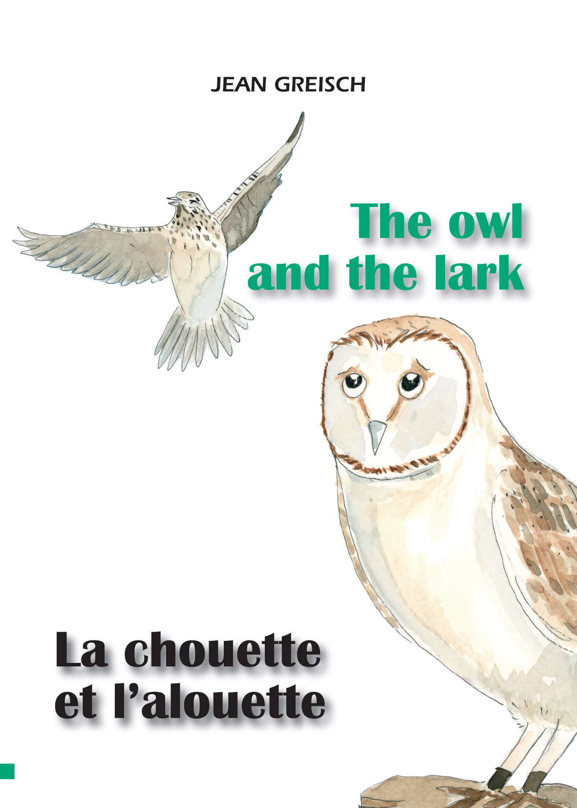 LA CHOUETTE ET L'ALOUETTE / THE OWL AND THE LARK
