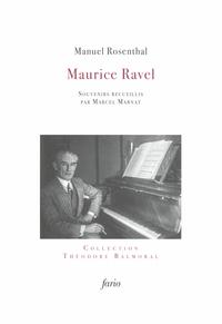 RAVEL - SOUVENIRS DE MANUEL ROSENTHAL