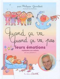 QUAND CA VA ! QUAND CA VA PAS ? LEURS EMOTIONS EXPLIQUEES AUX ENFANTS (ET AUX PARENTS !)