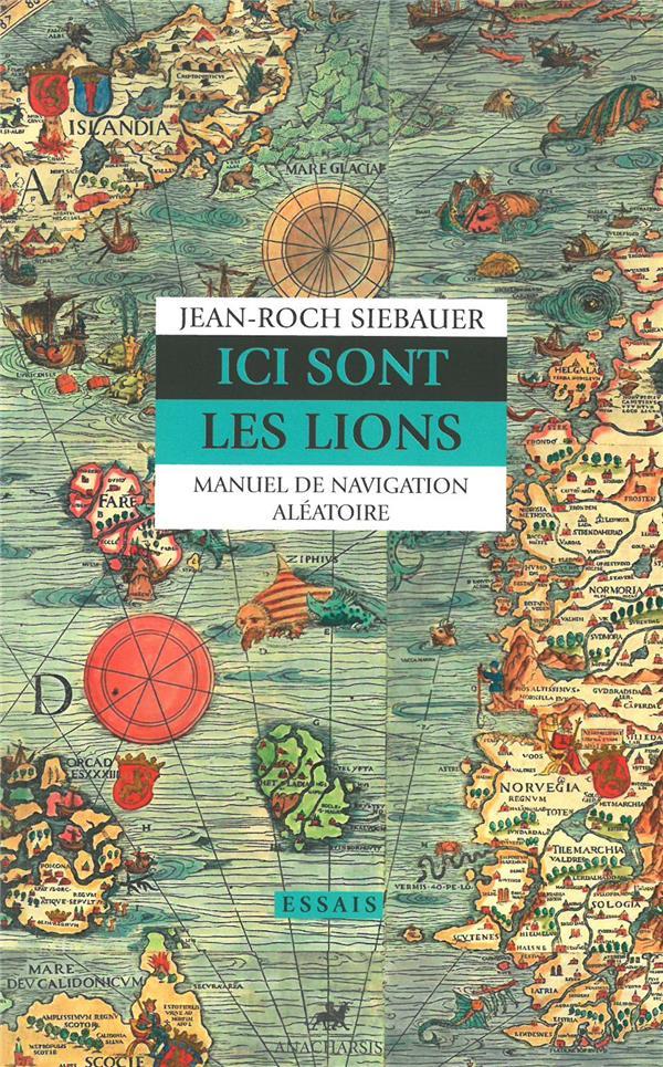 ICI SONT LES LIONS