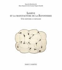 LODEVE ET LA MANUFACTURE DE LA SAVONNERIE