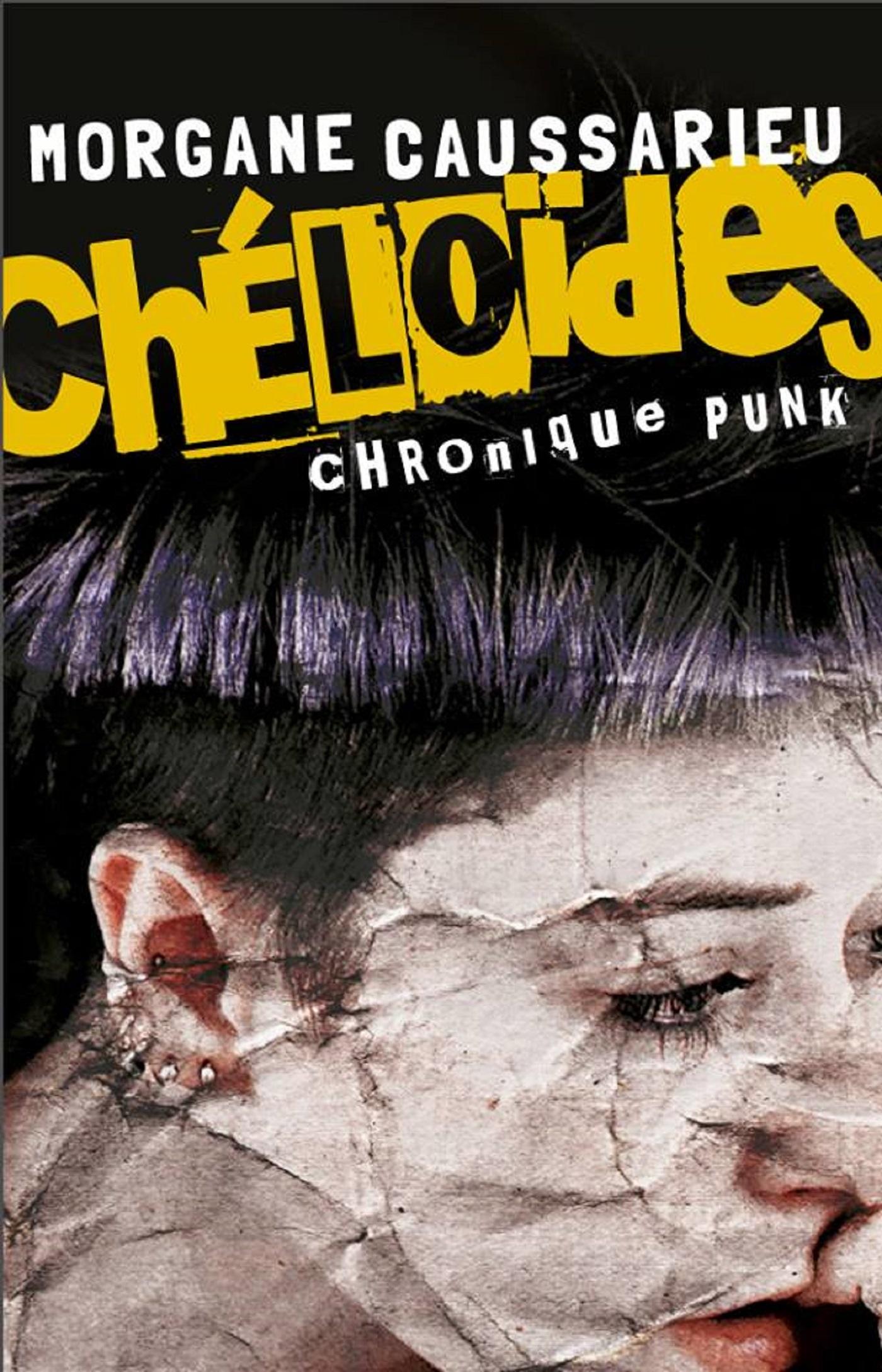 CHELOIDES CHRONIQUES PUNKS