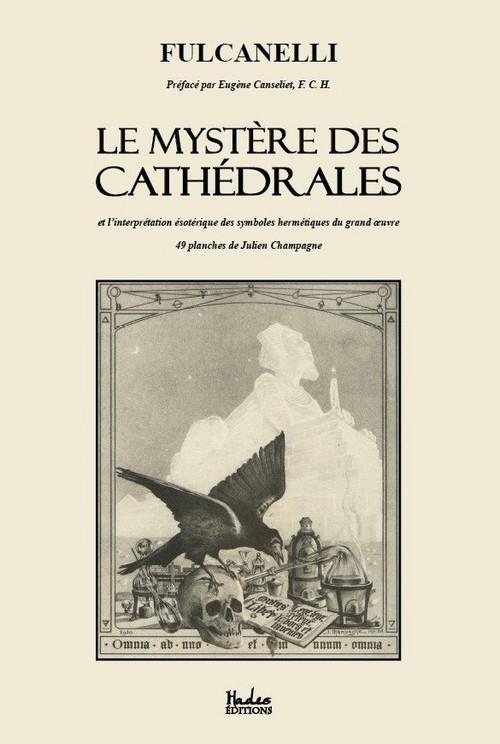 LE MYSTERE DES CATHEDRALES