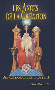 LES ANGES DE LA CREATION.