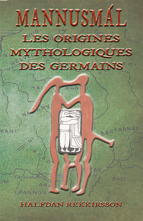 MANNUSMAL,  LES ORIGINES MYTHOLOGIQUE DES GERMAINS