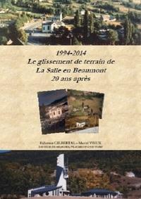 1994-2014 : LE GLISSEMENT DE LA SALLE EN BEAUMONT, 20 ANS APRES. TOME 1 ET 2