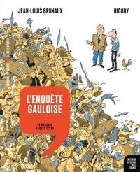 L'ENQUETE GAULOISE - DE MASSILIA A JULES CESAR