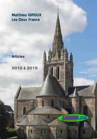 LES DEUX FRANCE - ARTICLES DE 2010 A 2015