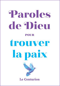 PAROLES DE DIEU POUR TROUVER LA PAIX