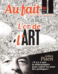 AU FAIT N 4 - L'OR DE L'ART
