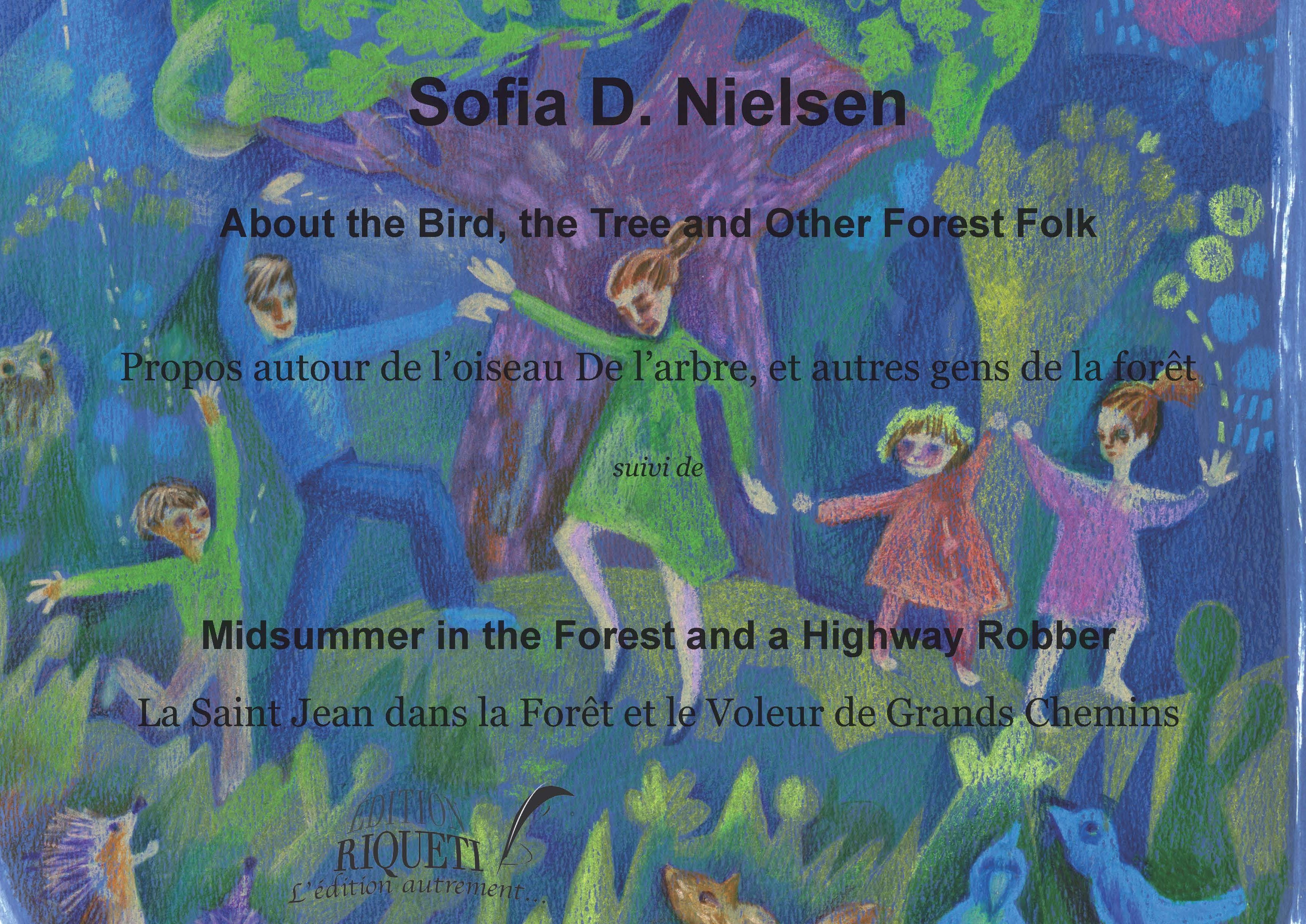 ABOUT THE BIRD, THE TREE AND OTHER FOREST FOLK