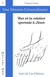 VAN ET LA RELATION SPONSALE A JESUS