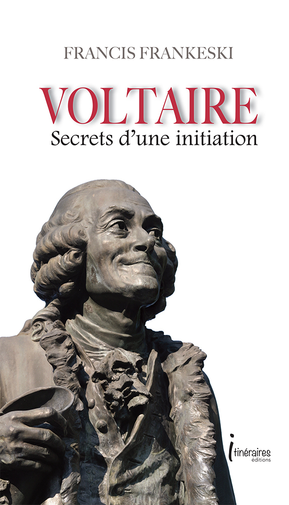 VOLTAIRE SECRETS D'UNE INITIATION