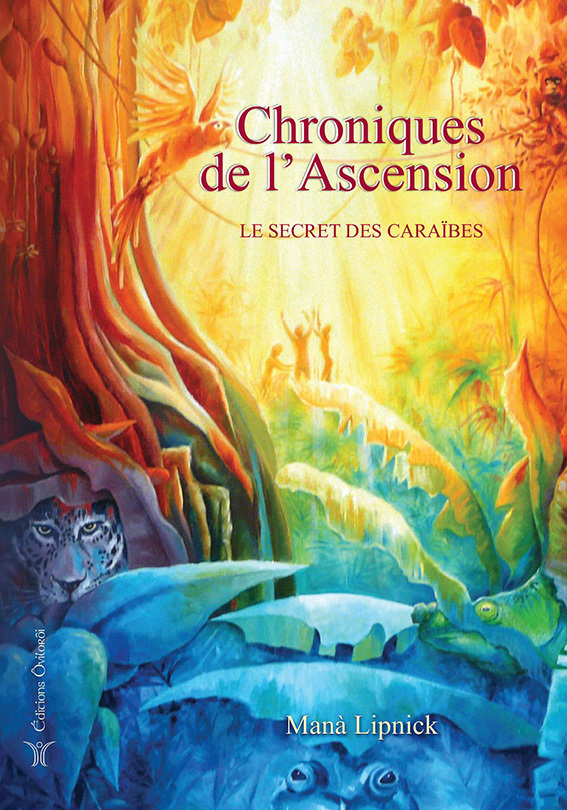 CHRONIQUES DE L'ASCENSION, LE SECRET DES CARAIBES