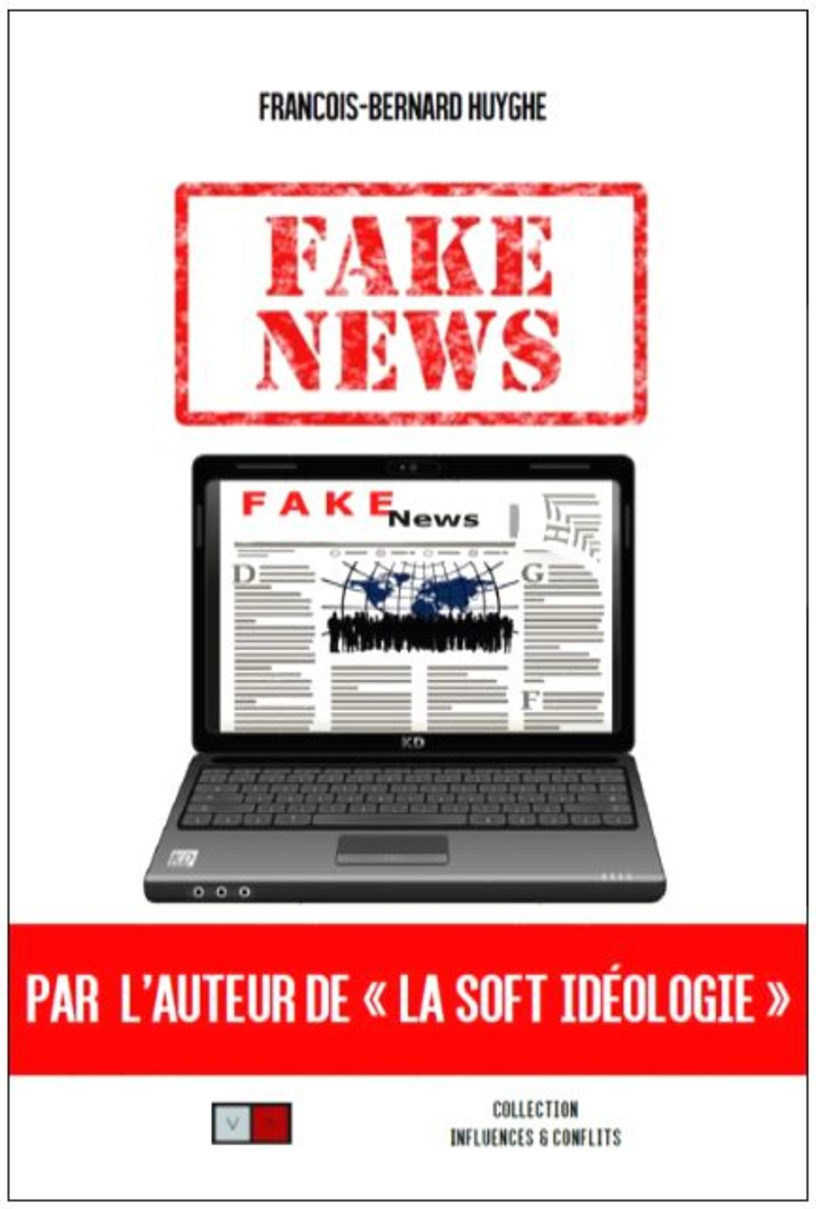 FAKE NEWS LA GRANDE PEUR