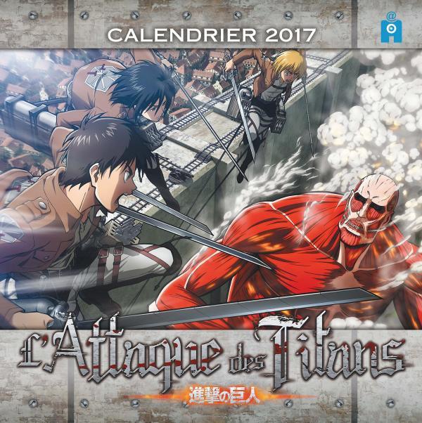 L ATTAQUE DES TITANS CALENDRIER 2017