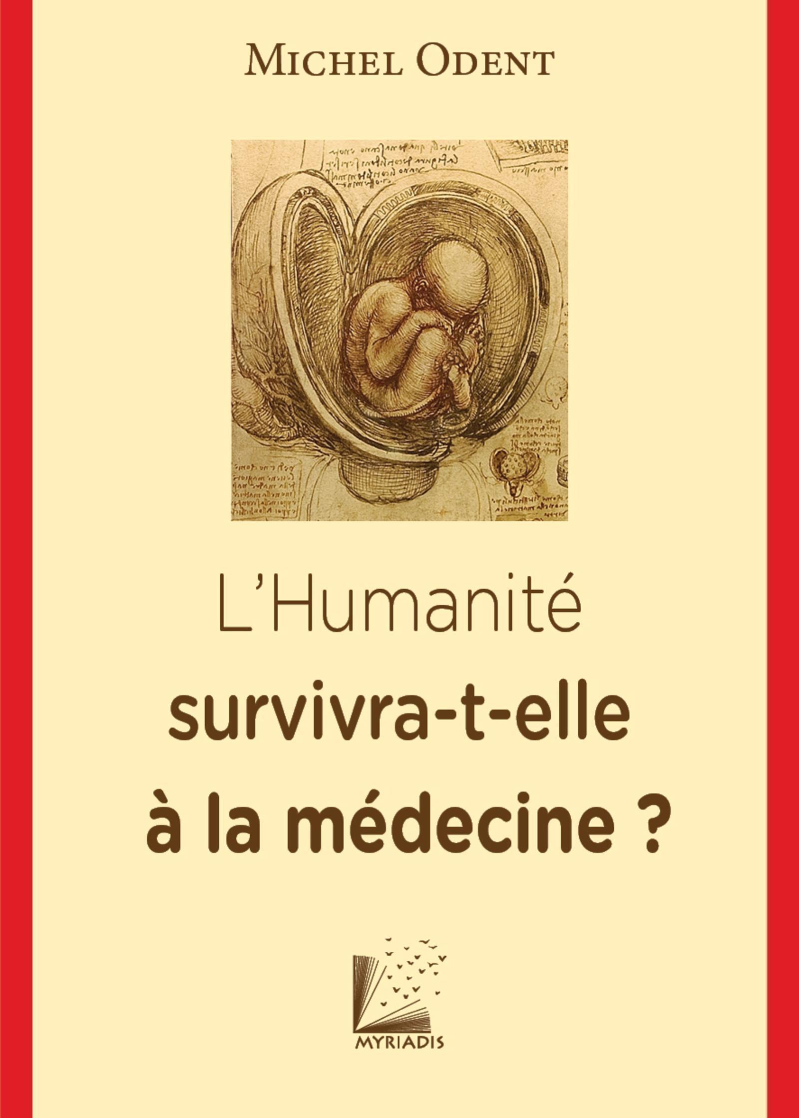 L HUMANITE SURVIVRA T ELLE A LA MEDECINE