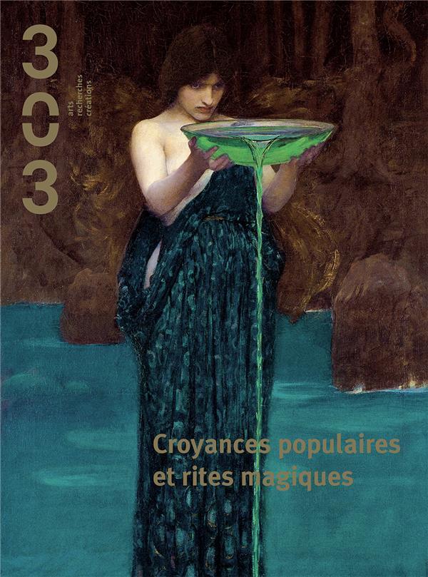 CROYANCES POPULAIRES ET RITES MAGIQUES REVUE 303 N°154